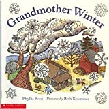Grandmother Winter by Phyllis Root (2001-11-05)