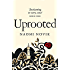 Uprooted (English Edition)