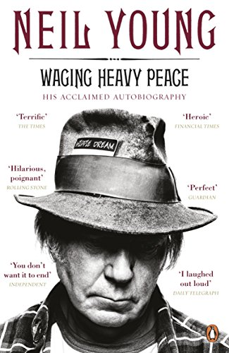 Waging Heavy Peace: A Hippie Dream (English Edition) -