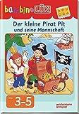 bambinoLÜK-System: bambinoLÜK: Der kleine Pirat Pit und seine Mannschaft