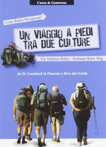 Un viaggio a piedi tra due culture