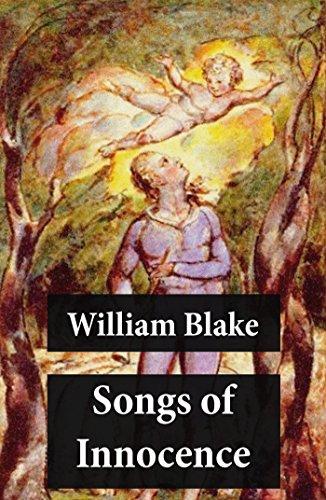 Songs of Innocence (Illuminated Manuscript with the Original Illustrations of William Blake) (English Edition)