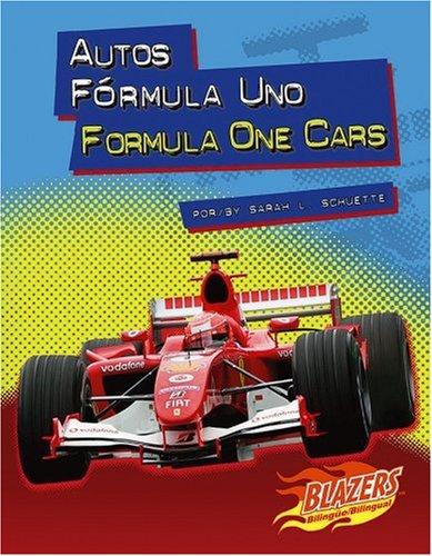 Autos Formula Uno/Formula One Cars (Blazers Bilingual) (Antique Blazer)