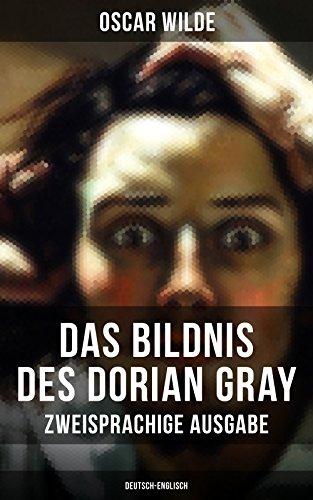 Das Bildnis Des Dorian Gray Zweisprachige Ausgabe Deutsch Englisch