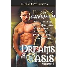 Ellora's Cavemen: Dreams of the Oasis Volume 1 by Myla Jackson (2006-03-30)