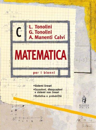 Matematica. Vol. C