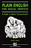 Plain English for Social Services: A Guide to Better Communication