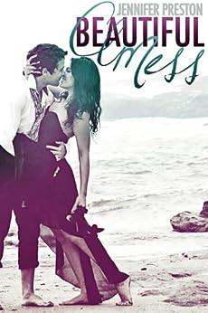 Beautiful Mess (English Edition) par [Preston, Jennifer]