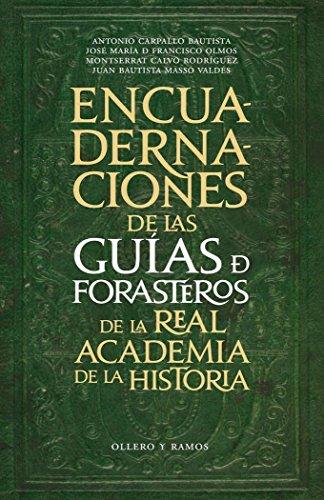 Encuadernaciones De Las Guías De Forasteros De La Real Academia De La Historia por Antonio Carpallo Bautista