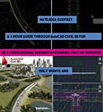 A 3 hour guide through AutoCAD civil 3D for professional highway designers