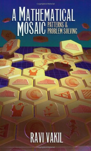 Mathematical Mosaic: Patterns and Problem Solving: 1
