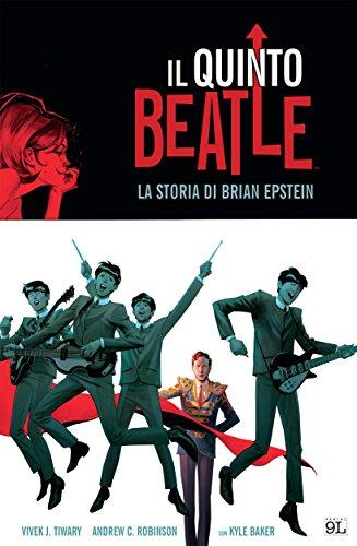 Il quinto Beatle. Edizione Deluxe (9L) (Italian Edition) -
