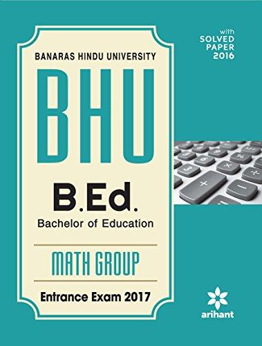 BHU B.Ed Math Group Entrance Exam 2017