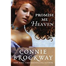 Promise Me Heaven by Connie Brockway (2013-11-19)