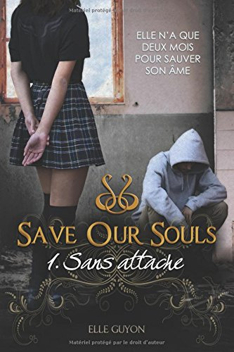 Save Our Souls 1 : Sans attache