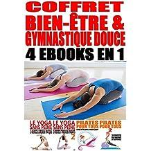 Coffret Bien-être & Gymnastique douce: 4 ebooks en 1