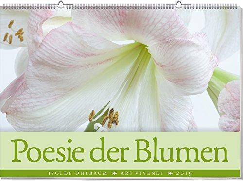 Wandkalender: Poesie der Blumen 2019. Vierfarbig, Format 70 x 50 cm
