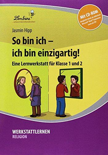 So bin ich - ich bin einzigartig! (Set): Grundschule, Religion, Ethik, Klasse 1-2
