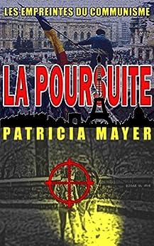 La Poursuite (Les empreintes du communisme) par [Mayer, Patricia]