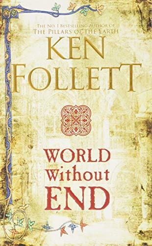 World Without End (The Kingsbridge Novels) por Follett Ken