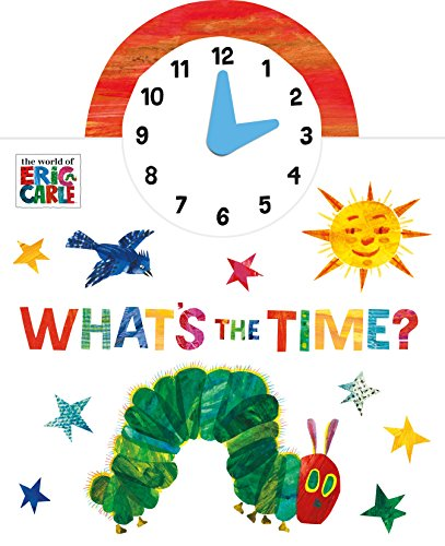 The World Of Eric Carle. What'S The Time?