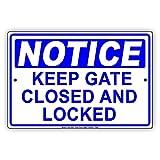 Eugene49Mor Schild mit Aufschrift Keep Gate Closed and Locked Alert Warnung aus Aluminium, 20,3 x 30,5 cm