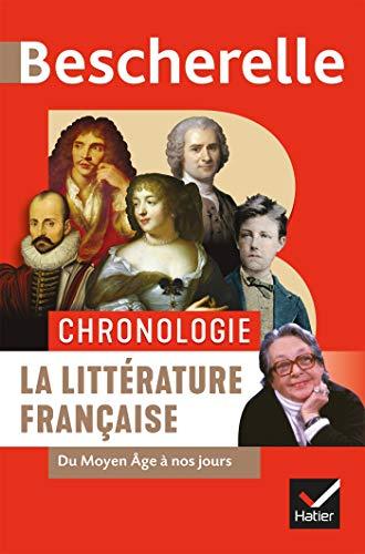 Bescherelle Chronologie de la Litterature Française - du Moyen Age a Nos Jours