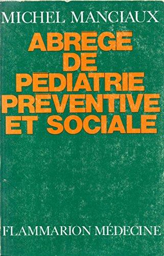 Abrégé de pédiatrie préventive et sociale