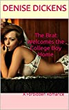 The Brat Welcomes the College Boy Home: A Forbidden Romance (English Edition)