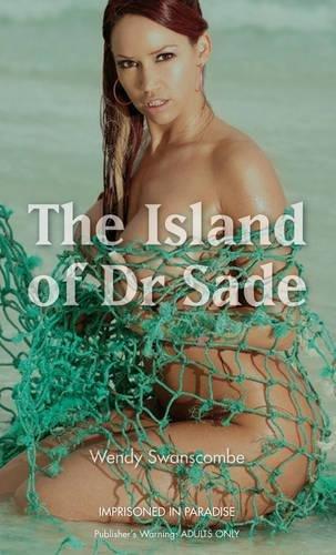 The Island of Dr Sade (Nexus)