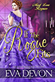 If the Rogue Fits (Must Love Rogues Book 2)
