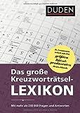Produkt-Bild: Das große Kreuzworträtsel-Lexikon: Mit mehr als 230000 Fragen und Antworten (Duden Rätselbücher)