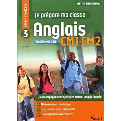 Je prépare ma classe - Anglais - CM1 et CM2