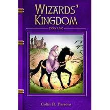 Wizards' Kingdom: v. 1