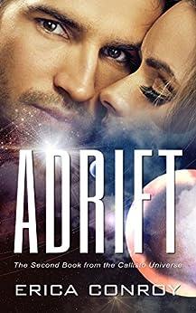 Adrift (Callisto Series Book 2) (English Edition) par [Conroy, Erica]
