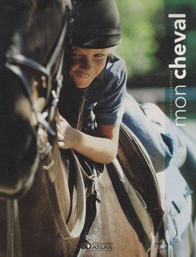 Mon cheval : Coffret en 2 volumes : J'aime mon cheval ; Je monte à cheval