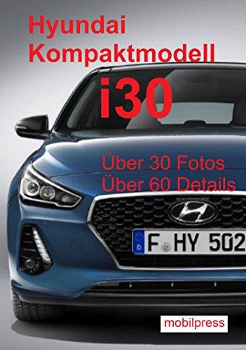 automodelle-hyundai-kompaktmodell-i30-ein-modell-auf-dem-prufstand-design-mit-sport-vereint-german-e