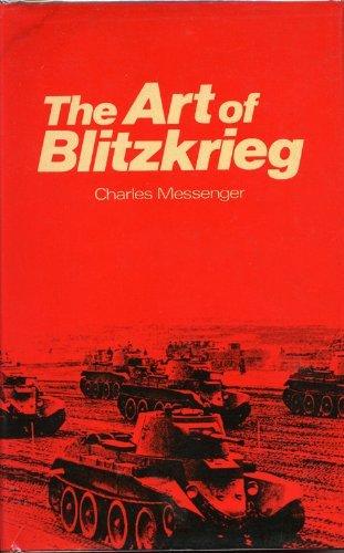Art of Blitzkrieg by Charles Messenger (1976-11-22)