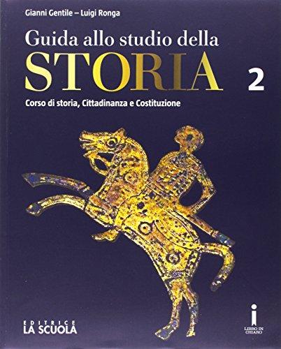 Guida allo studio della storia. Con Strumenti DIDA. Ediz. plus. Per le Scuole superiori. Con DVD-ROM. Con e-book. Con espansione online: 2