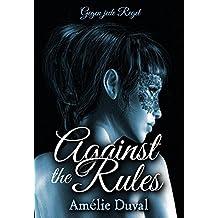 Against the Rules - Gegen jede Regel