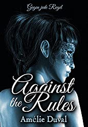 Against the Rules - Gegen jede Regel