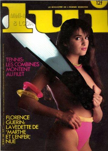 Lui N° 245 juin 1984 / Tennis les combines montent au filet / Florence Guerin : la vedette de Marthe et l'enfer nue / Poster central