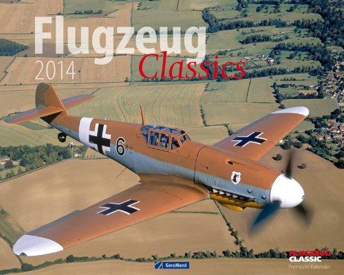 Wandkalender Flugzeug Classics 2014: Klassiker aus der Welt der Flugzeuge und Raumfahrt in einem großformatigen Bilder-Kalender