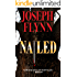 Nailed (A Ron Ketchum Mystery Book 1)