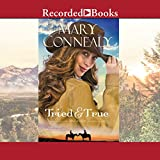 Tried and True - Mary Connealy