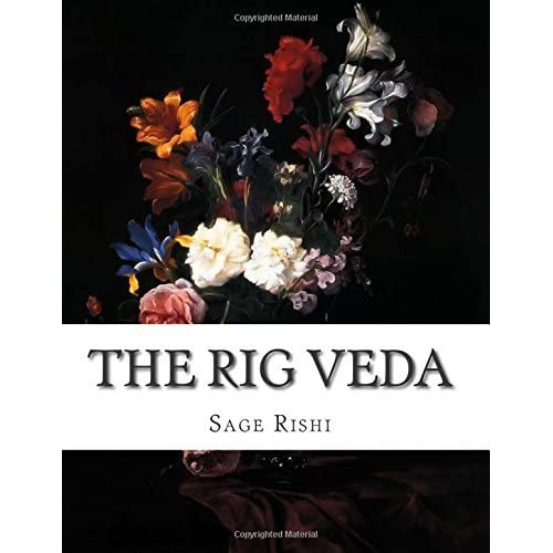 The Rig Veda by Sage Rishi (June 04,2015)