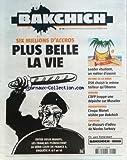 BAKCHICHI [No 43] du 22/10/2010 - 6 MILLIONS D'ACCROS - PLUS BELLE LA VIE - ENTRE DEUX MANIFS LES FRANCAIS PLEBISCITENT LA SERIE CULTE DE FRANCE 3 - LE DISCOURS D'ADIEU DE SARKOZY - FANTASME - BEDEREPORTAGE - L'EXPO MONET VISITE PAR BAKCHICH - CENSURE - L'AFP TRAPPE UNE DEPECHE SUR MUSELIER - VICTIME DE LA MODE - STRAUSS-KAHN CHOISIT LE MEME TAILLEUR QU'OBAMA - LEADER ETUDIANT - UN METIER D'AVENIR...