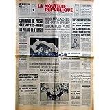 NOUVELLE REPUBLIQUE (LA) [No 8012] du 21/01/1971 - CONFERENCE DE PRESSE A L'ELYSEE -LES MALADIES DU COEUR TUENT 2 FOIS PLUS VITE -LE DIFFEREND PETROLIER FRANCO-ALGERIEN RESTERA UNE AFFAIRE DE FAMILLE -LES ABBAYES A L'ORIGINES DU MANAGEMENT PAR ARMAND -LE DERNIER EXPLOIT DE J.P. MARQUANT / CALVI -CANNES SUR MONOSKI -LE GENERAL TOUQUAN AVAIT DU DISSIMULER UN MAGOT DANS UNE BANQUE SUISSE -LES SPORTS -20 ANS DE DETENTION A TARASS BULBA L'ESPION DES ROUMAINS -LE CHIRURGIEN QUI AVAIT OPERE LE PETIT