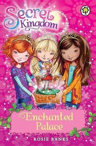 Enchanted Palace: Book 1 (Secret Kingdom)