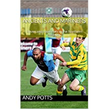 Ancients and Mariners: Haves and have-nots in the Northern League